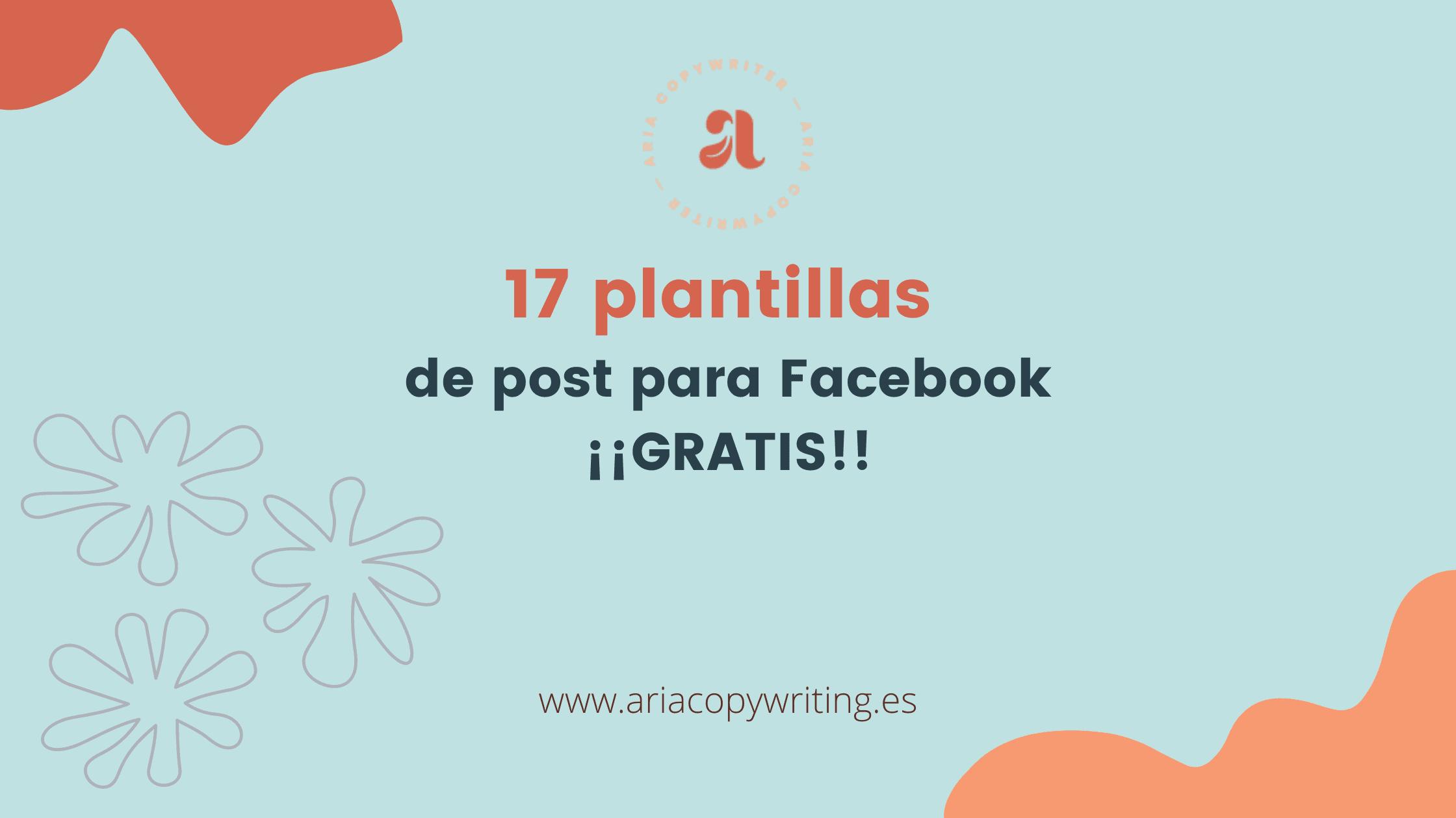 17 plantillas de post para Facebook ¡¡GRATIS